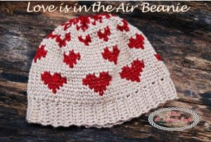 Love is in the Air Beanie – Free Crochet Pattern