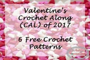 Valentine's CAL 2017 – 6 Free Crochet Pattern