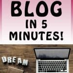 Learn how to start your own blog in 5 Minutes! Dreams do come true