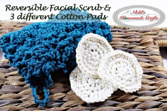 Facial Scrub and 3 different Cotton Pads - Free Crochet Pattern by Nicki's Homemade Crafts