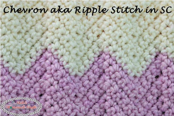 Chevron aka Ripple Stitch using Single Crochet - Crochet Tutorial using many Photos and a Video - by Nicki's Homemade Crafts