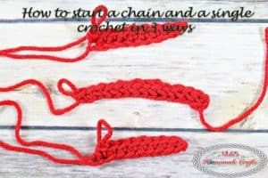 How to start a Chain with Single Crochet in 3 different ways