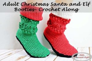 Adult Christmas Santa and Elf Booties Crochet Along