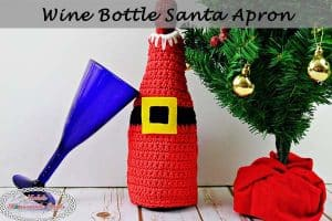 Wine Bottle Santa Apron – Free Crochet Pattern