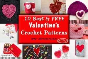10 Best Free Valentine's Crochet Patterns on AllFreeCrochet