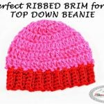 Perfect Ribbed Brim for a Top Down Beanie Crochet Tutorial by Nicki's Homemade Crafts #crochet #top #down #beanie #perfect #ribbed #ribbing #brim #hat #tutorial #howto
