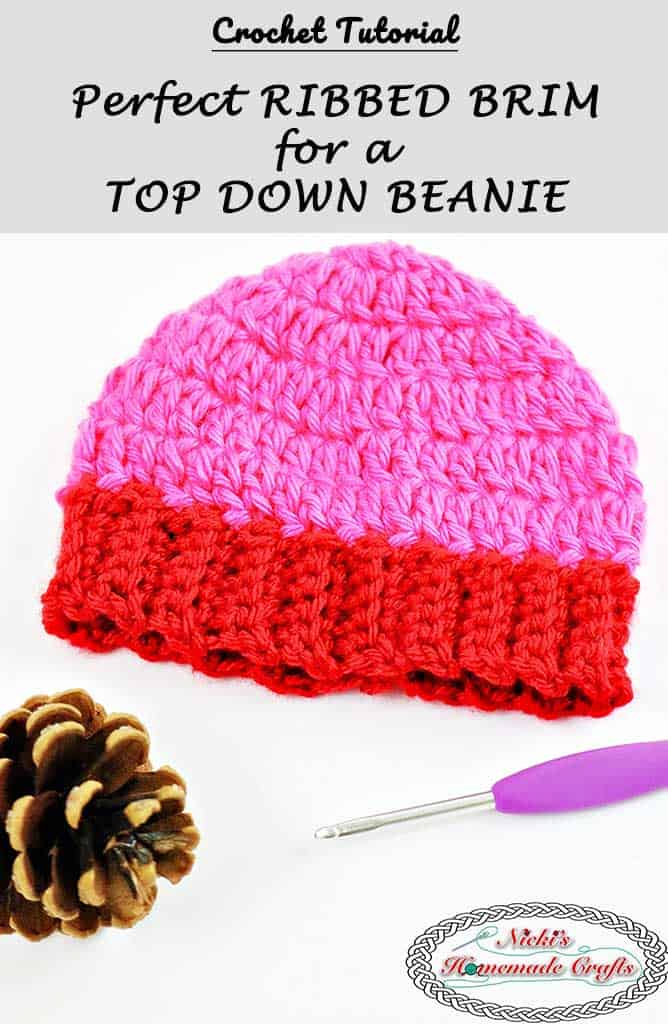 Perfect Ribbed Brim for a Top Down Beanie Crochet Beanie Tutorial by Nicki's Homemade Crafts #crochet #top #down #beanie #perfect #ribbed #ribbing #brim #hat #tutorial #howto