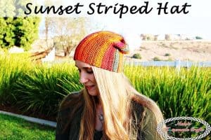 Sunset Striped Hat – Free Crochet Pattern