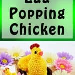 Egg Popping Chicken is free Crochet Pattern for Easter by Nicki's Homemade Crafts