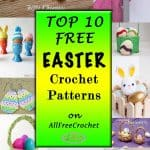 Top 10 Free Easter Crochet Patterns on AllFreeCrochet as a collection was compiled by Nicki's Homemade Crafts