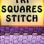 Tri Squares Stitch Pattern Crochet Tutorial taught by Nicki's Homemade Crafts