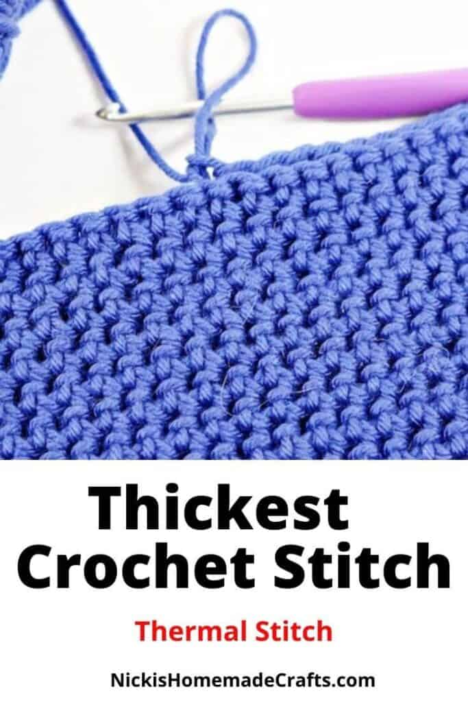 Crochet Thick Crochet Stitch known as Thermal Stitch