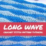 Long Wave Crochet Stitch