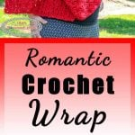romantic crochet wrap free pattern