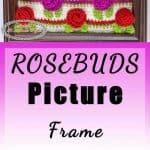 Easy Rosebud Picture Frame Gift