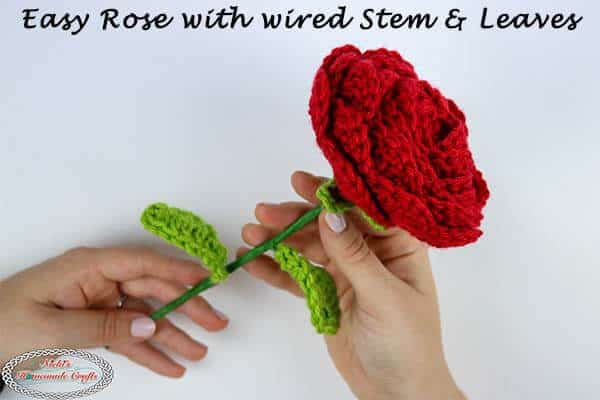 Easy Crochet Rose Pattern with wired Stem and Leaves – Free Pattern