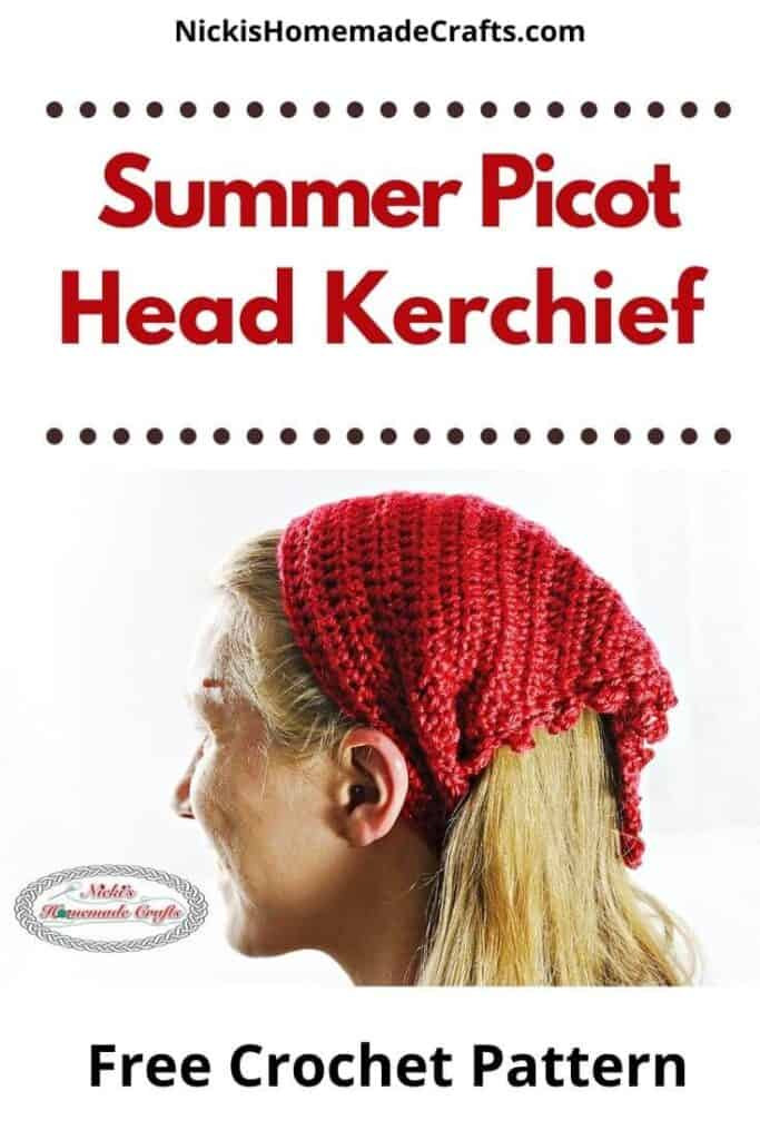 Crochet Summer Picot Head Kerchief