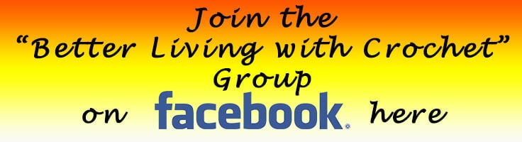 Join the Facebook group: Better Living with Crochet