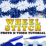 Wheel Stitch Crochet Tutorial