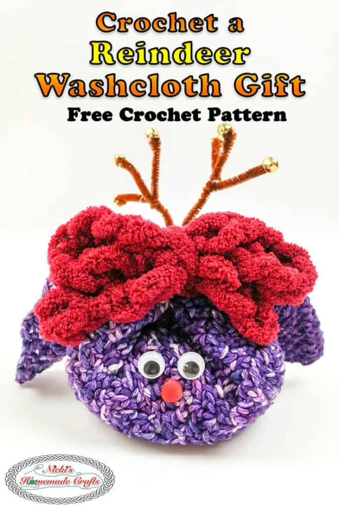 How To Crochet A Cute Reindeer Washcloth Gift Free Pattern