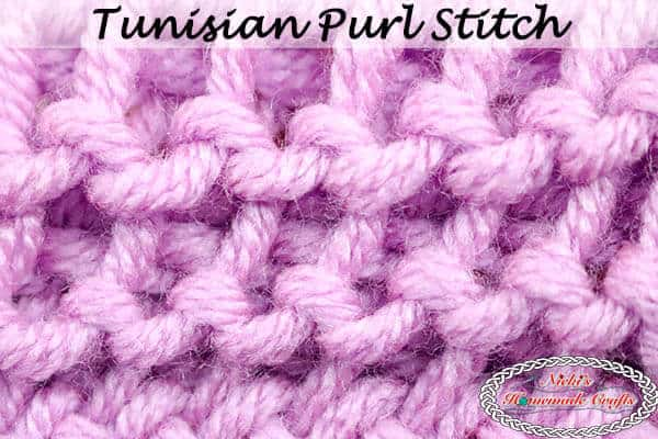 Tunisian Purl Stitch -video Tutorial crochet