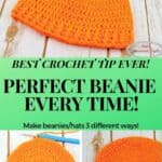 Crochet Perfect Beanie Or Hat Every Time