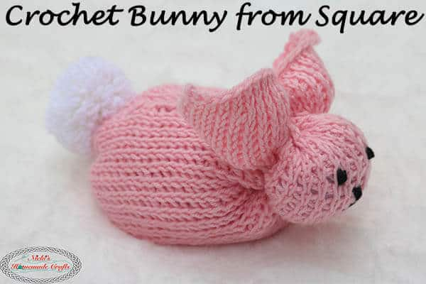 How to Crochet a Bunny from a Square – Easy and Free Pattern