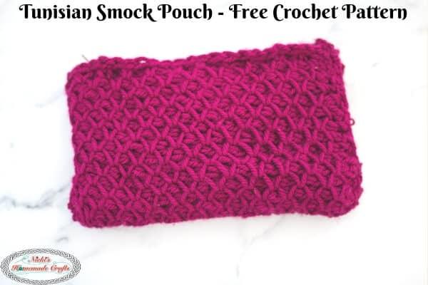 Tunisian Smock Pouch Crochet Pattern