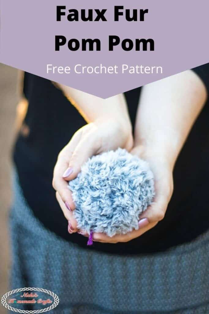 Faux Fur Pom Pom Free Crochet Pattern and Tutorial