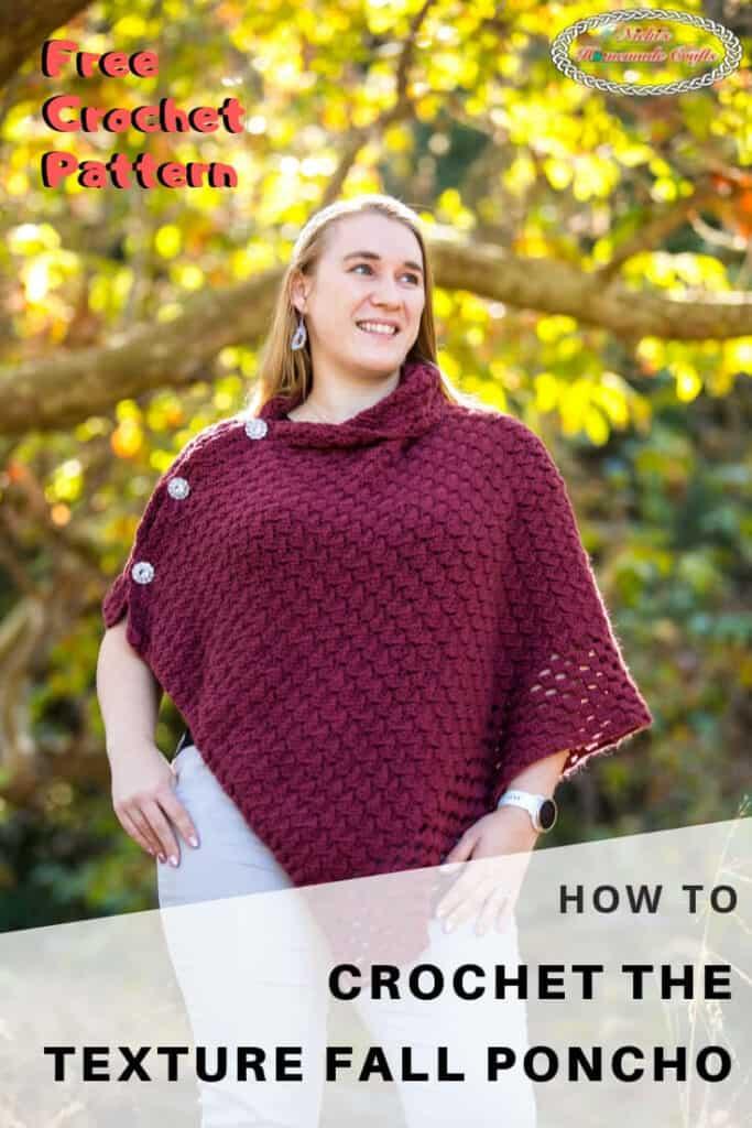 Textured Fall Poncho Crochet Pattern