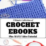 Ultimate Collection of Crochet Ebooks for Patterns and Tutorials