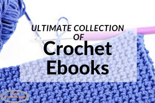 Ultimate Collection of Crochet Ebooks