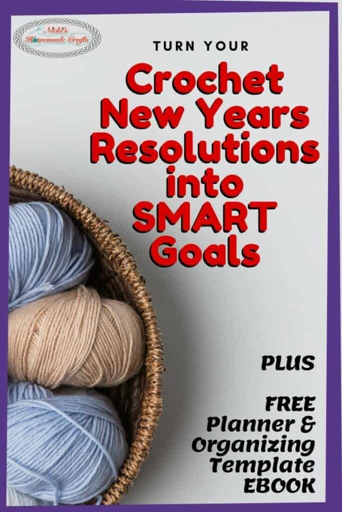 Crochet Smart Goals instead of New Years Resolutions