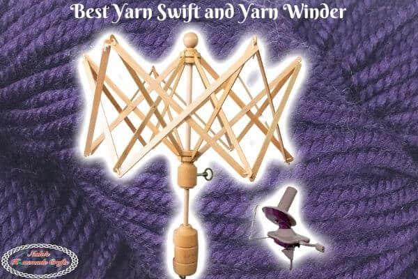 Best Yarn Swift and Winder
