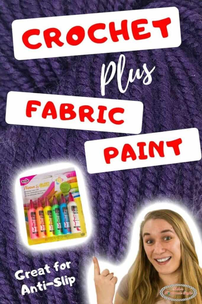 Crochet + Fabric Paint for Anti-Slip