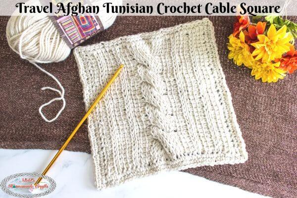 Travel Afghan Tunisian Crochet Cable Square Free Pattern
