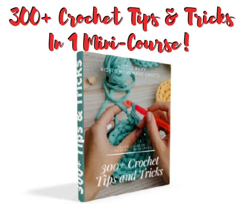 300 + Crochet Tips and Tricks Mini-Course