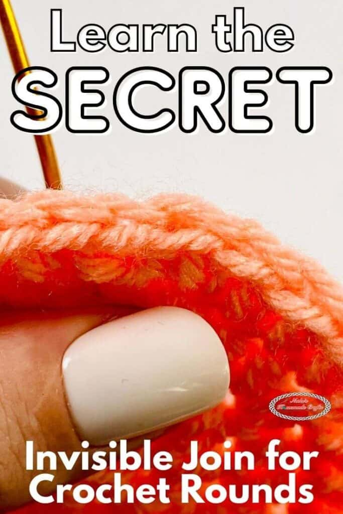 Learn the secret to Invisible Join in the Crochet Rounds
