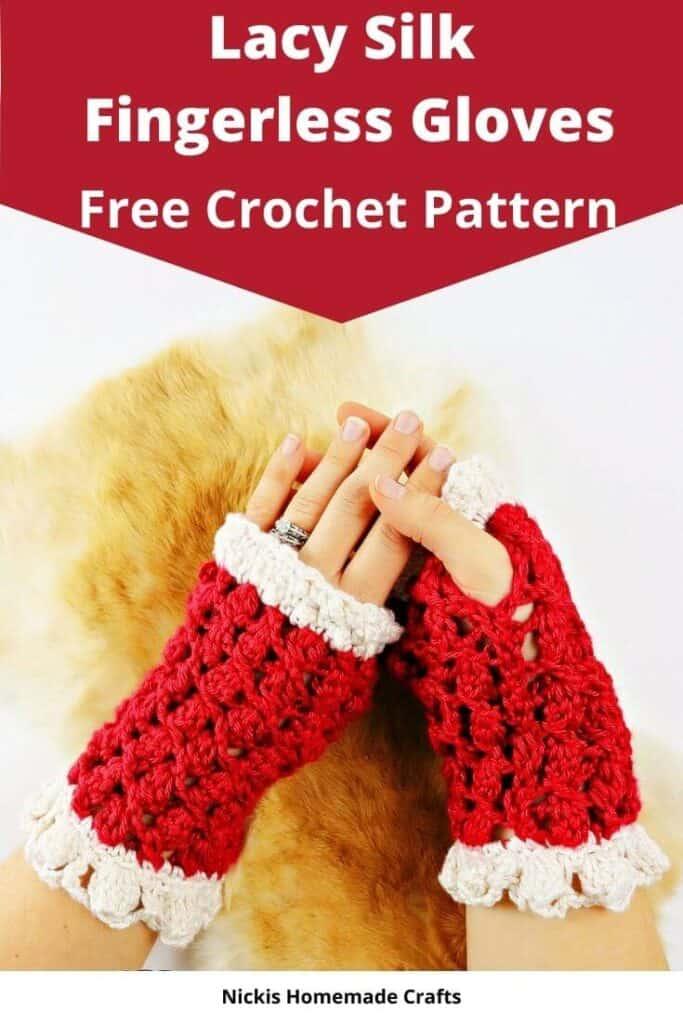Lacy Silk Fingerless Gloves - Free Crochet Pattern