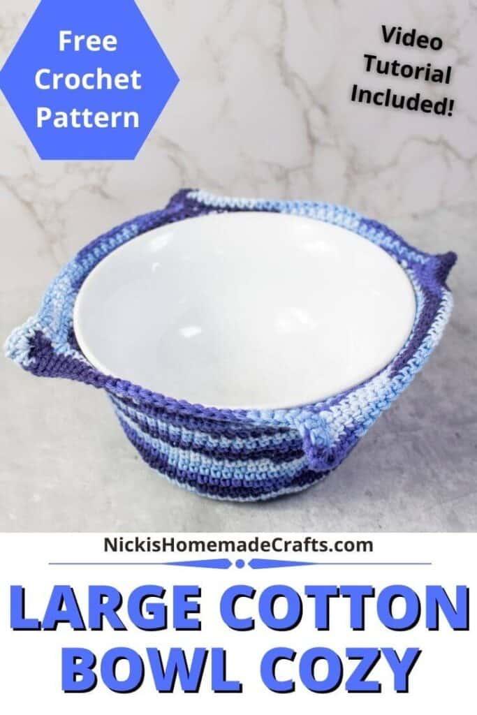 Crochet Large Cotton Bowl Cozy Pattern