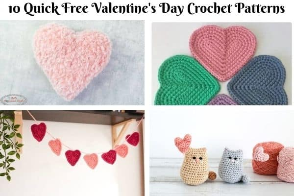 10 Quick and Beautiful Valentine's Day Crochet Patterns for Free