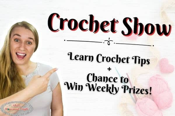 Crochet Show with Nicki – Learn Tips and have a Chance to Win Weekly Prizes