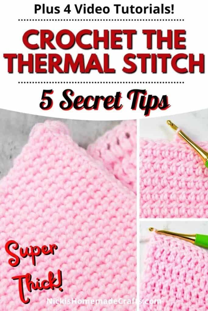 Crochet Tips for the Thermal Stitch Video Tutorial
