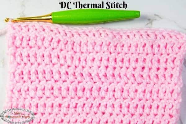 Double Crochet Thermal Stitch Tutorial