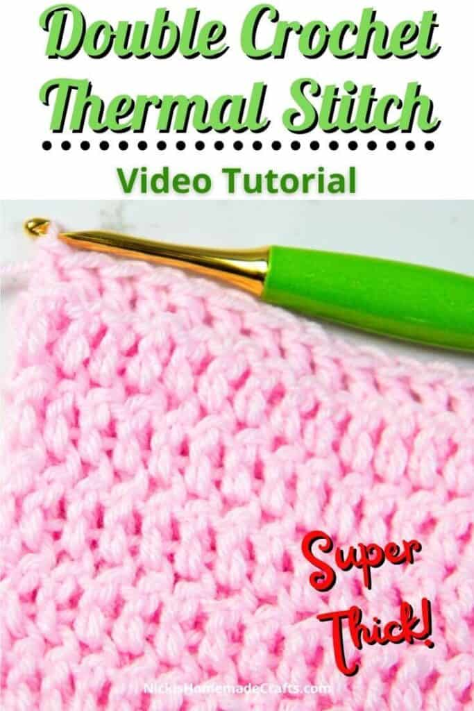 Double Crochet Thermal Stitch Video Tutorial