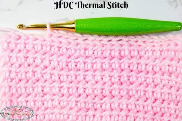 Half Double Crochet Thermal Stitch Tutorial