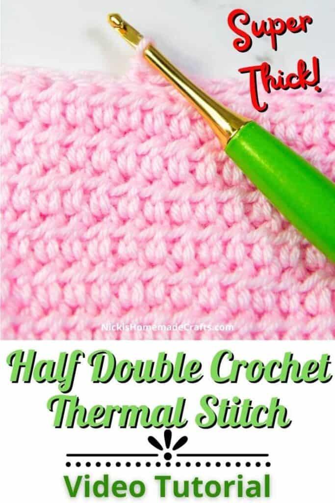 Half Double Crochet Thermal Stitch Video Tutorial
