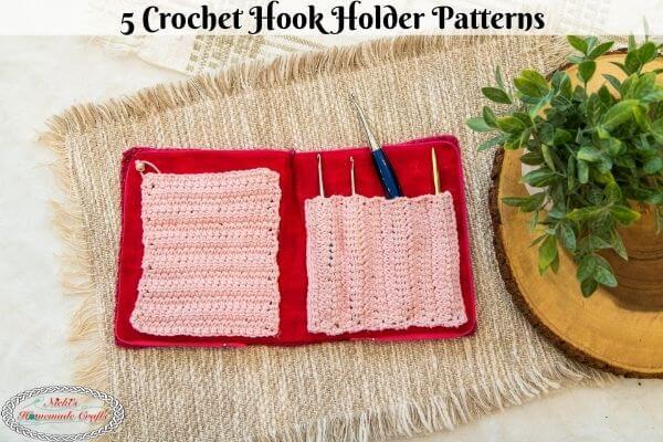 5 Crochet Hook Storage Patterns