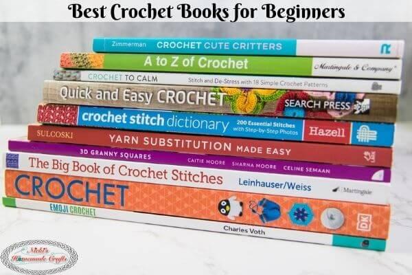 10 Best Crochet Books Every Crocheter Needs