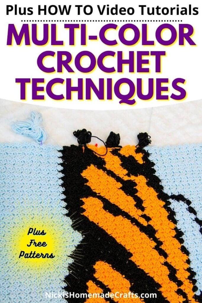 7 Multi-Color Crochet Techniques and video tutorials